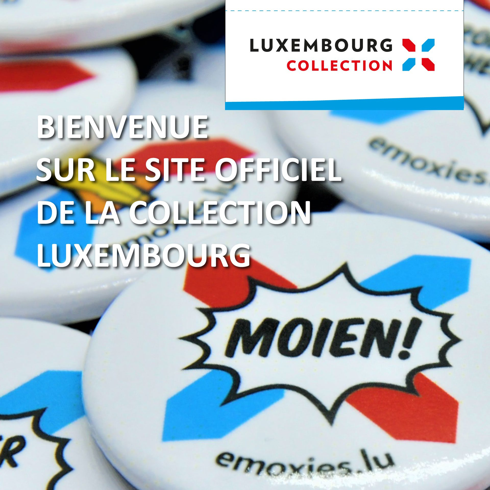 Luxembourg Collection Bienvenue Mobile